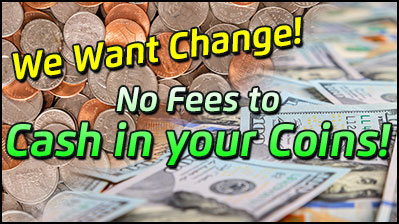 Fond-du-Luth Casino needs your change. No fees to cash in your coins.